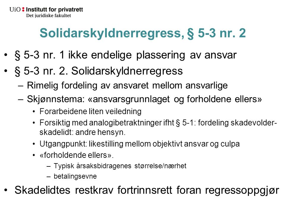Solidarskyldnerregress, § 5-3 nr. 2 § 5-3 nr. 1 ikke endelige plassering av ansvar § 5-3 nr.