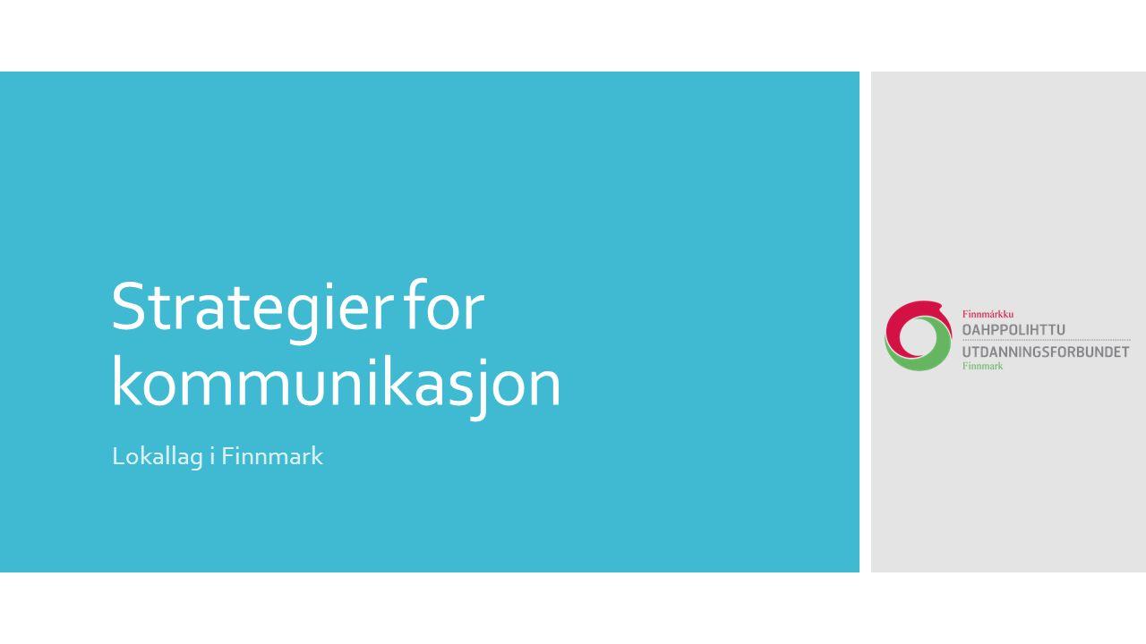 Strategier for kommunikasjon Lokallag i Finnmark