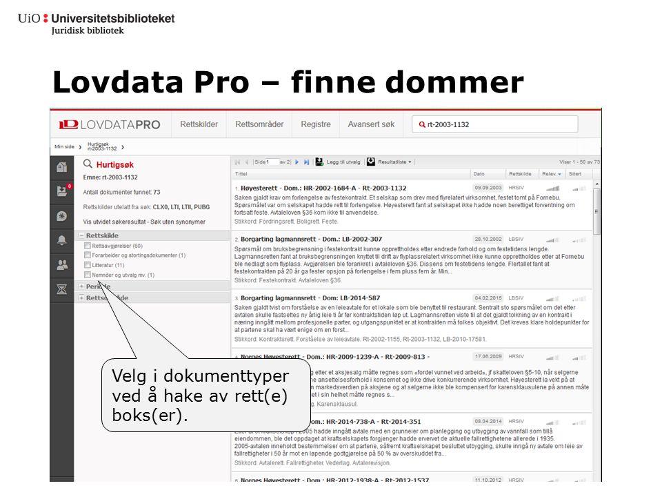 Lovdata Pro – finne dommer Velg i dokumenttyper ved å hake av rett(e) boks(er).