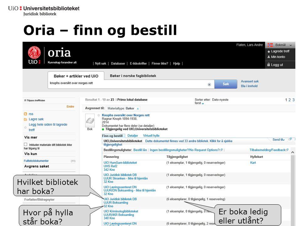Oria – finn og bestill Hvilket bibliotek har boka.