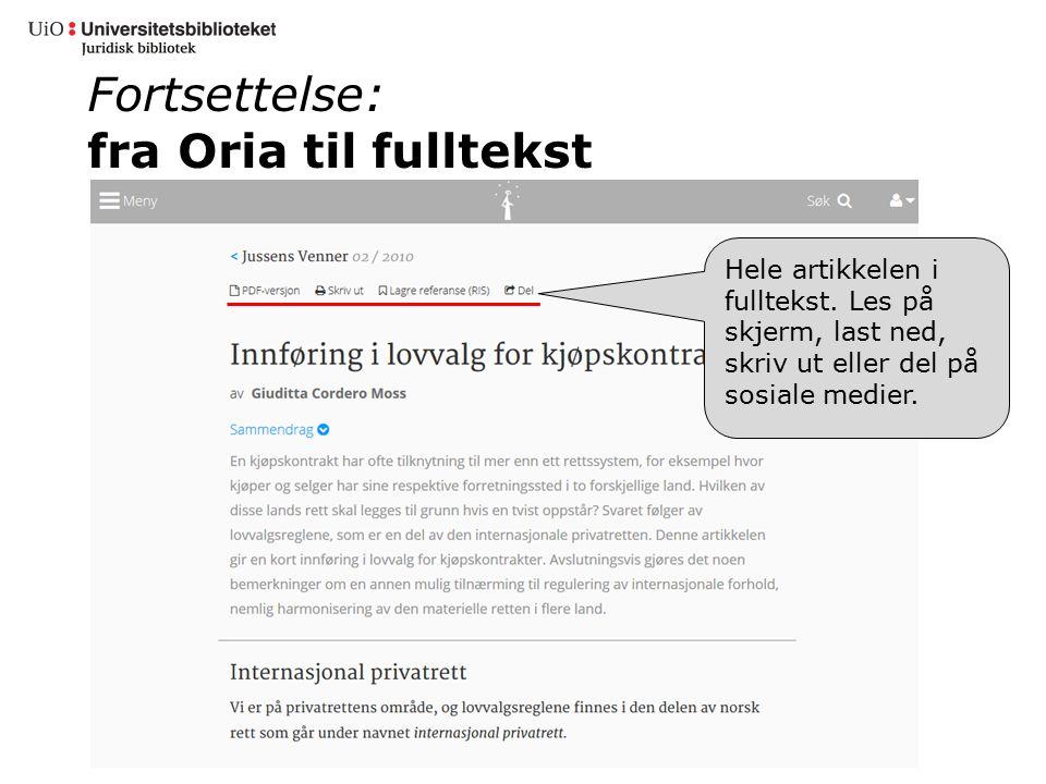 Fortsettelse: fra Oria til fulltekst Hele artikkelen i fulltekst.