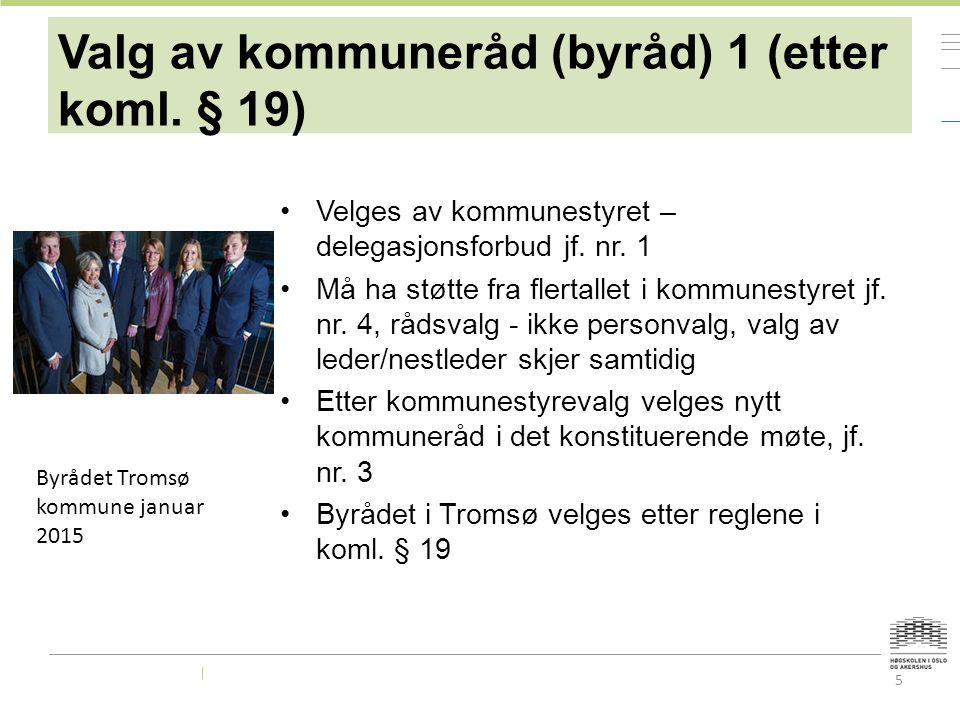 6 Valg av kommuneråd (byråd) etter koml.