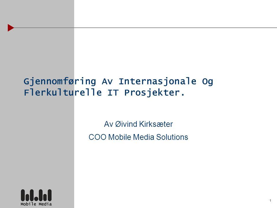 1 Gjennomføring Av Internasjonale Og Flerkulturelle IT Prosjekter.