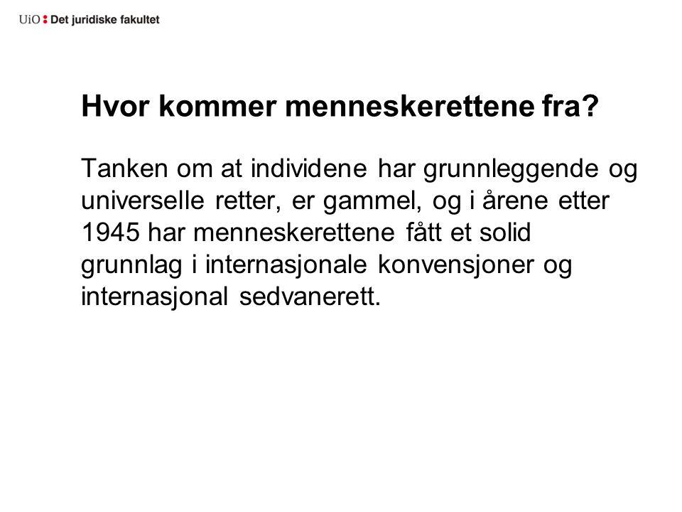 «Menneskerettserklæringen» FNs verdenserklæring om menneskeretter, FNs generalforsamling 10 desember 1948.