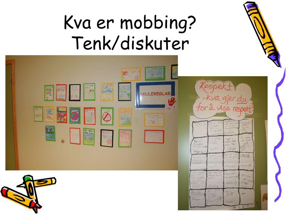 Kva er mobbing?
