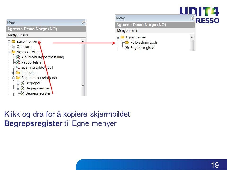 Klikk og dra for å kopiere skjermbildet Begrepsregister til Egne menyer 19