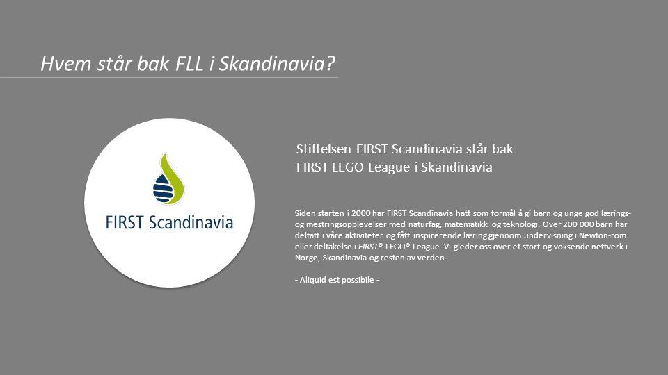 c FIRST Scandinavia c Stian Rigmor Per-Arild Ingvill Stian André Nina Mariann Ole Morten Kristin