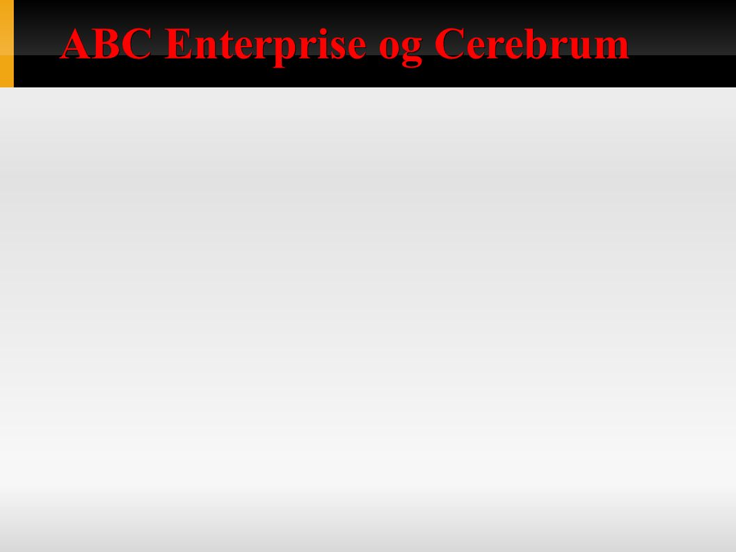 ABC Enterprise og Cerebrum