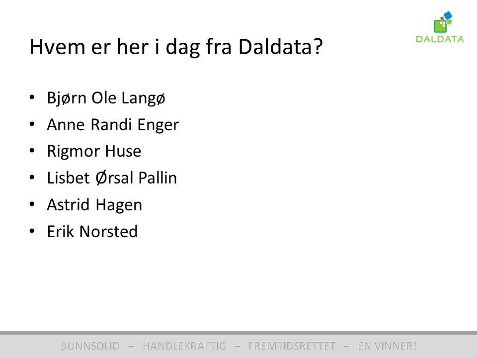 Hvem er her i dag fra Daldata.
