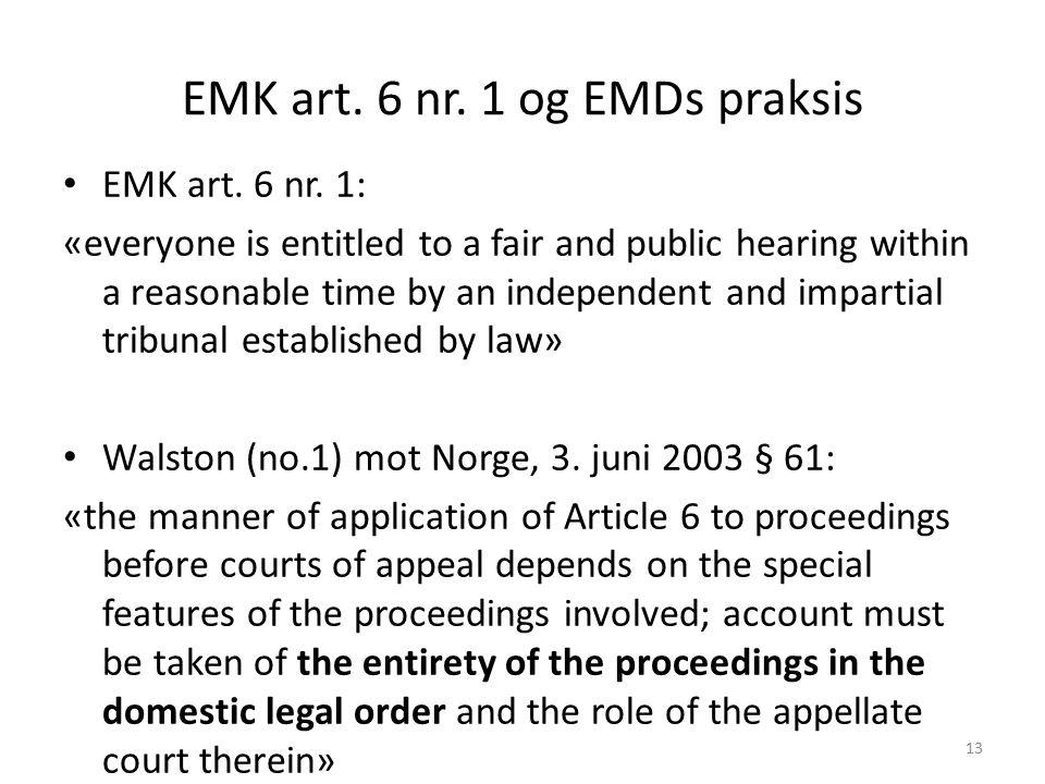 EMK art. 6 nr. 1 og EMDs praksis EMK art. 6 nr.