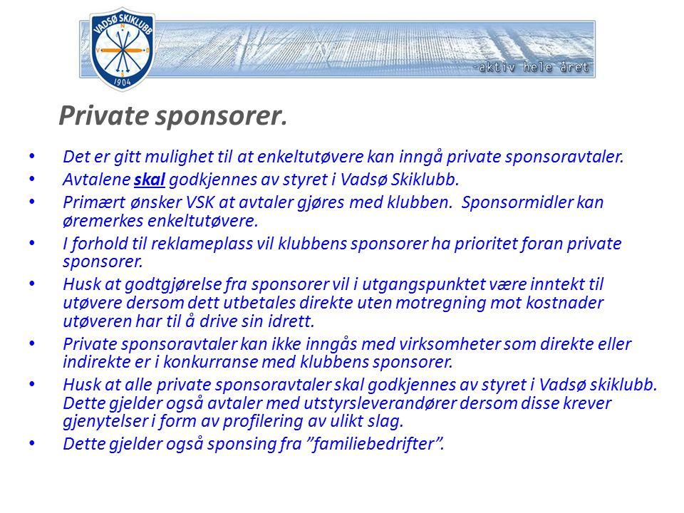 Private sponsorer. Det er gitt mulighet til at enkeltutøvere kan inngå private sponsoravtaler.