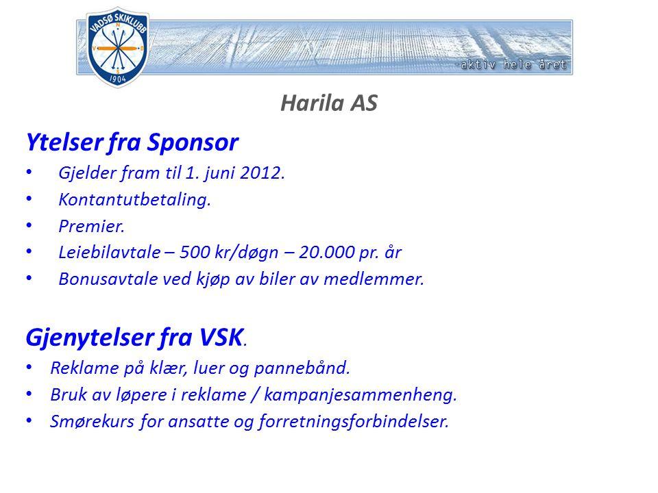 Harila AS Ytelser fra Sponsor Gjelder fram til 1. juni 2012.
