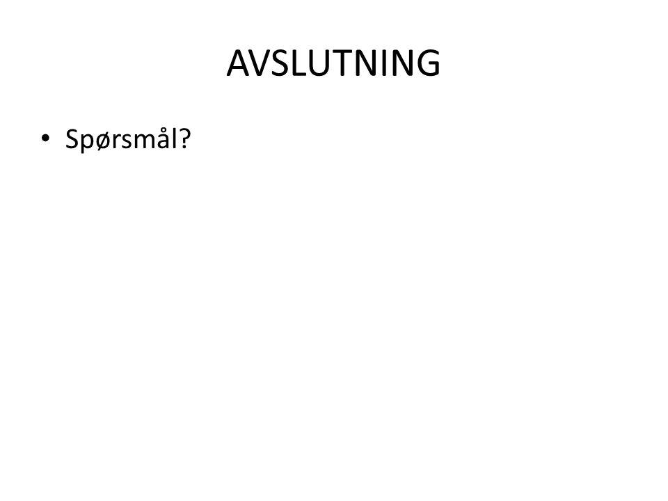AVSLUTNING Spørsmål