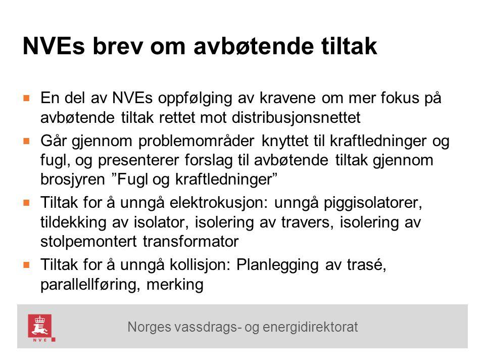 Norges vassdrags- og energidirektorat NVEs brev om avbøtende tiltak ■ En del av NVEs oppfølging av kravene om mer fokus på avbøtende tiltak rettet mot