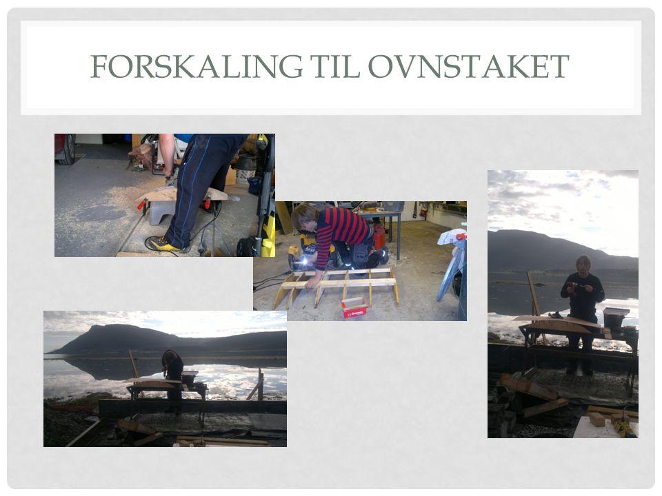 FORSKALING TIL OVNSTAKET