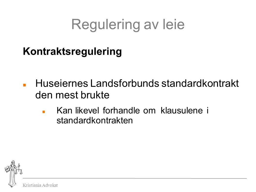 Kristiania Advokat Regulering av leie Kontraktsregulering Huseiernes Landsforbunds standardkontrakt den mest brukte Kan likevel forhandle om klausulene i standardkontrakten