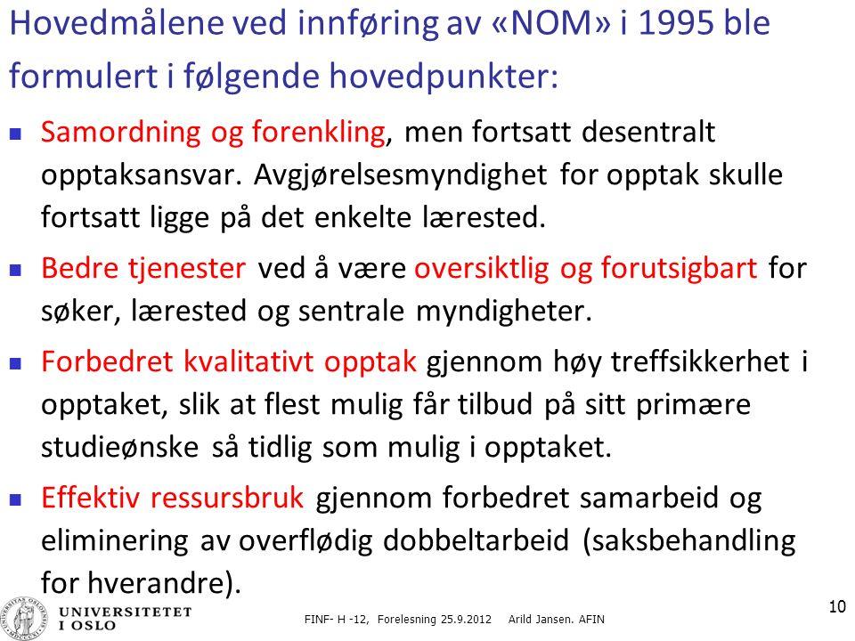 FINF- H -12, Forelesning 25.9.2012 Arild Jansen.