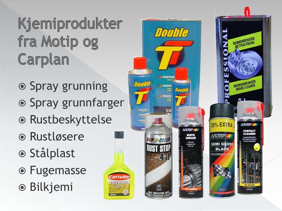  Spray grunning  Spray grunnfarger  Rustbeskyttelse  Rustløsere  Stålplast  Fugemasse  Bilkjemi