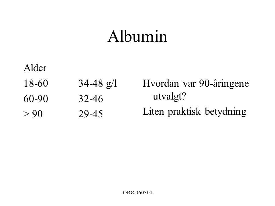 ORØ 060301 Albumin Alder 18-6034-48 g/l 60-9032-46 > 9029-45 Hvordan var 90-åringene utvalgt.