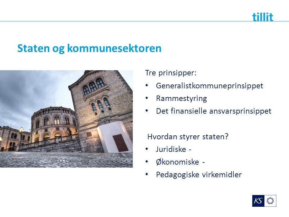 Staten og kommunesektoren Tre prinsipper: Generalistkommuneprinsippet Rammestyring Det finansielle ansvarsprinsippet Hvordan styrer staten? Juridiske