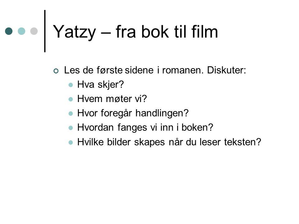 Yatzy – fra bok til film Les de første sidene i romanen.