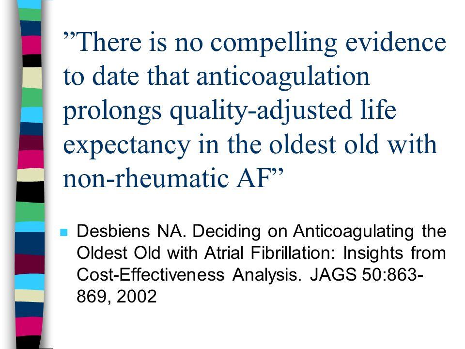 Og - problemer med å ekstrapolere fra studier til virkelighet : n Eldre >75 år ikke inkludert i flere studier (eks.
