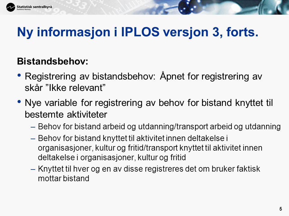 5 Ny informasjon i IPLOS versjon 3, forts.