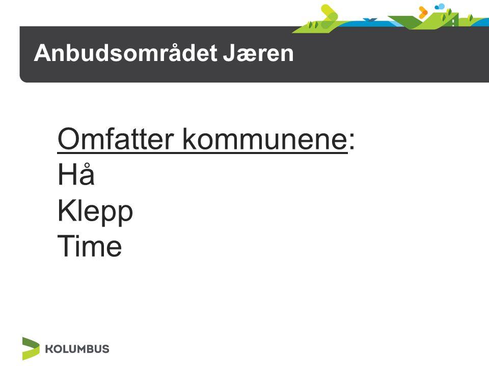 Anbudsområdet Jæren Omfatter kommunene: Hå Klepp Time