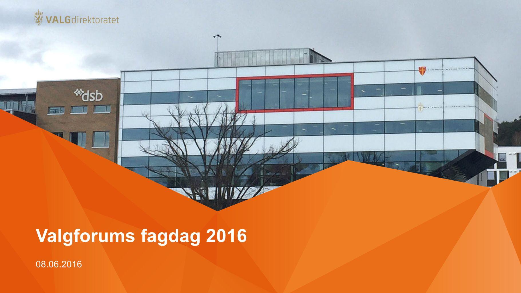 Valgforums fagdag 2016 08.06.2016