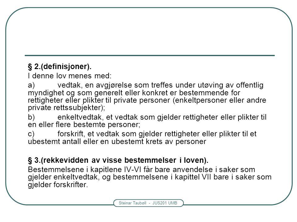 Steinar Taubøll - JUS201 UMB § 2.(definisjoner).