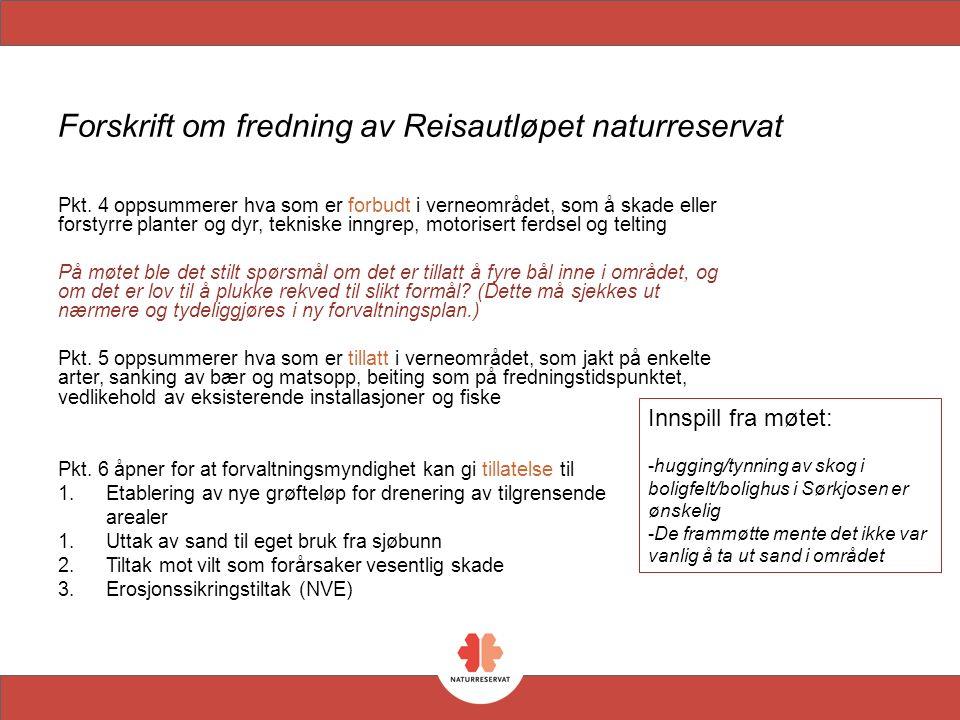 Forskrift om fredning av Reisautløpet naturreservat Pkt.