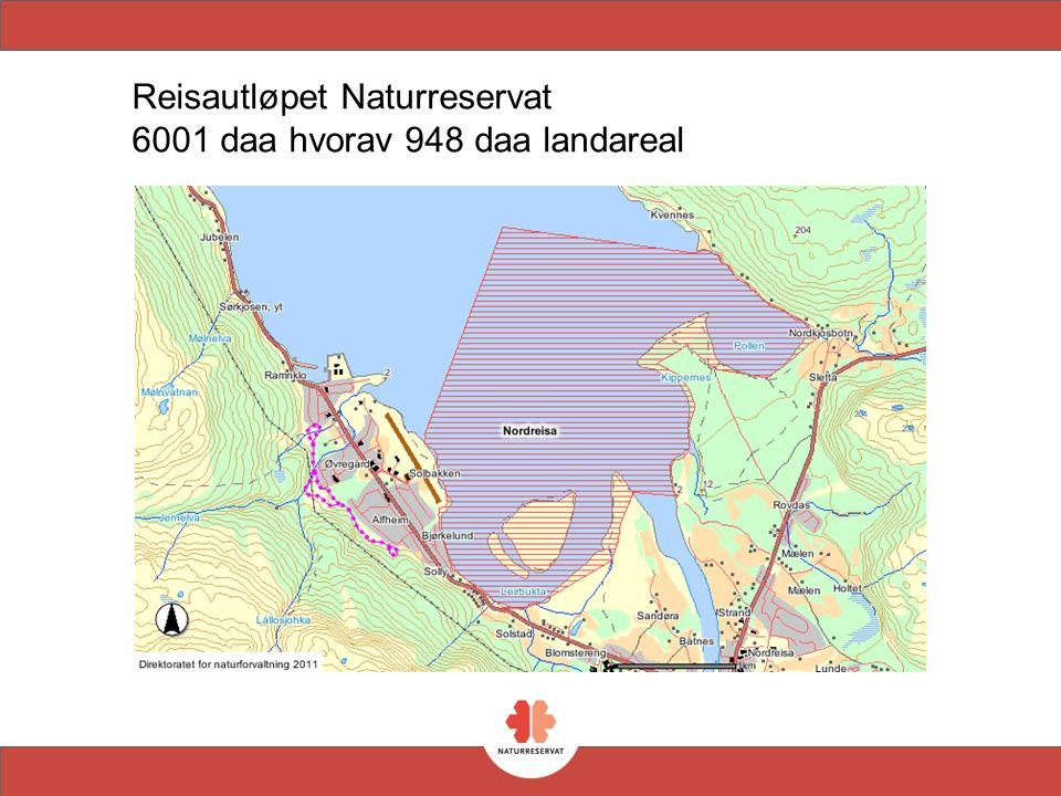 Reisautløpet Naturreservat 6001 daa hvorav 948 daa landareal