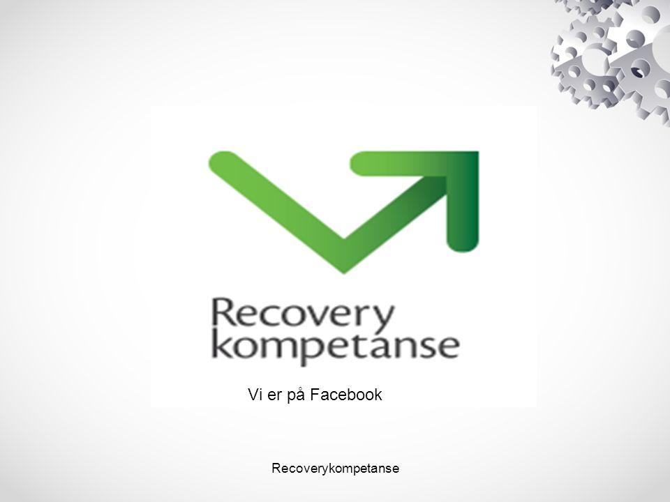 Recoverykompetanse Vi er på Facebook