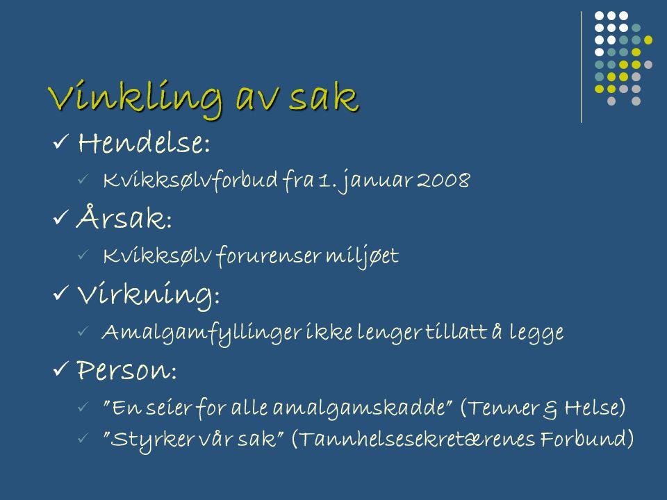 Vinkling av sak Hendelse: Kvikksølvforbud fra 1.