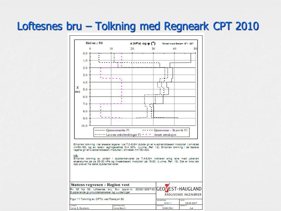 Loftesnes bru – Tolkning med Regneark CPT 2010
