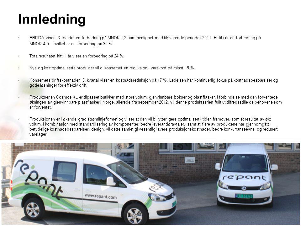 Repant ASA | Kobbervikdalen 75 | 3036 Drammen | Norway | Phone: +47 32 20 91 00 – www.repant.no EBITDA viser i 3.
