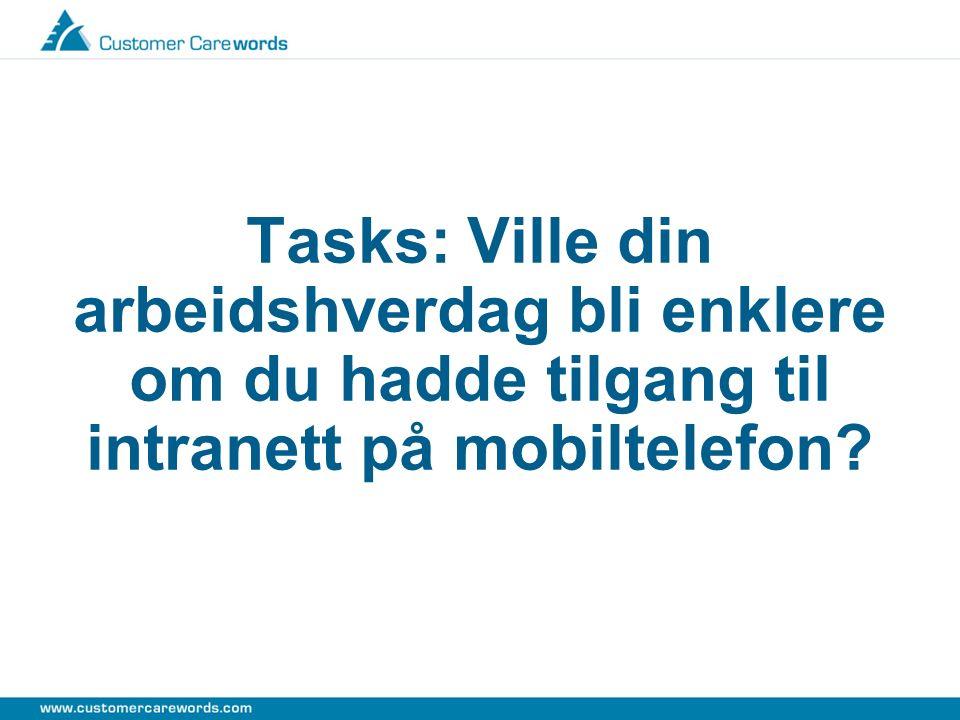 Tasks: Ville din arbeidshverdag bli enklere om du hadde tilgang til intranett på mobiltelefon