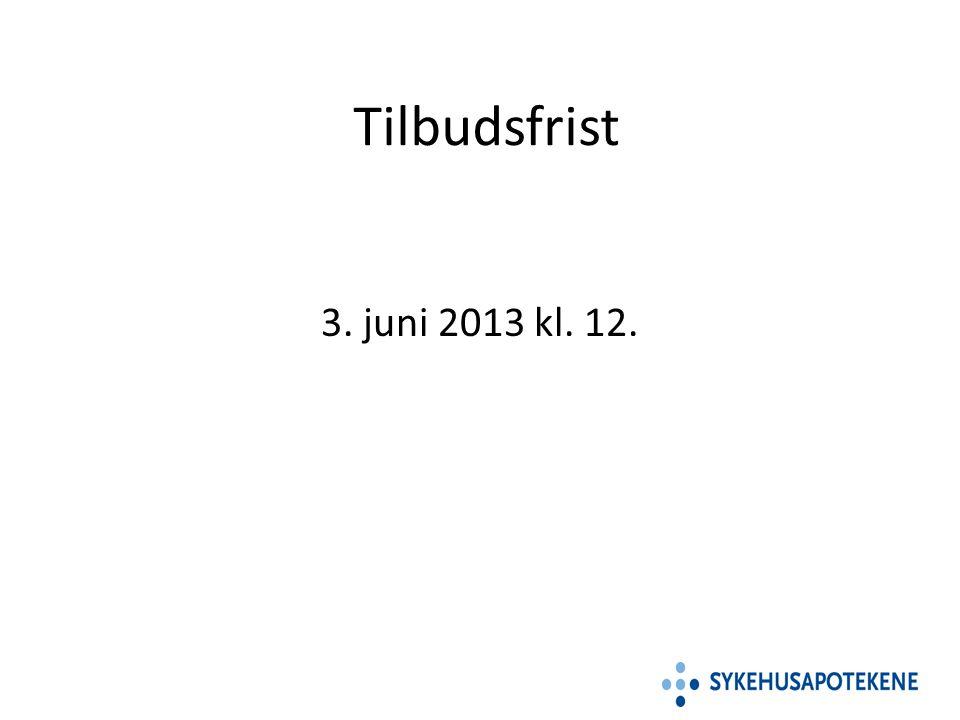 Tilbudsfrist 3. juni 2013 kl. 12.
