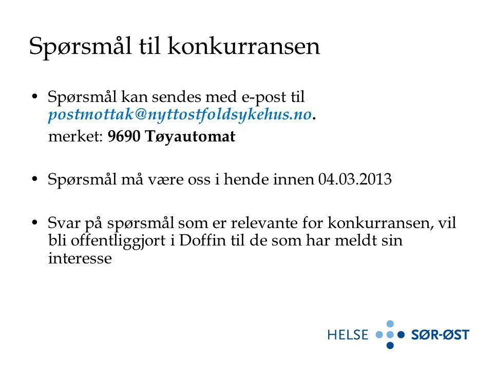 Spørsmål til konkurransen Spørsmål kan sendes med e-post til postmottak@nyttostfoldsykehus.no. merket: 9690 Tøyautomat Spørsmål må være oss i hende in