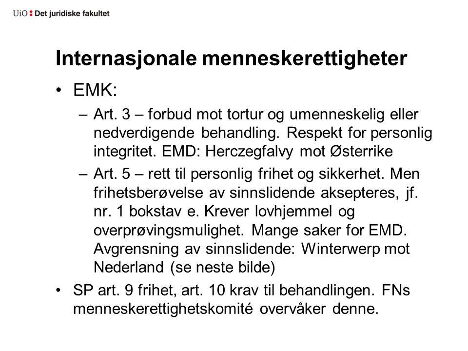 Internasjonale menneskerettigheter EMK: –Art.