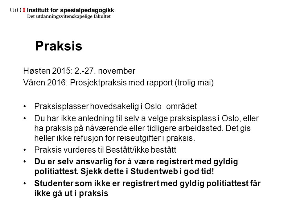 Praksis Høsten 2015: 2.-27.