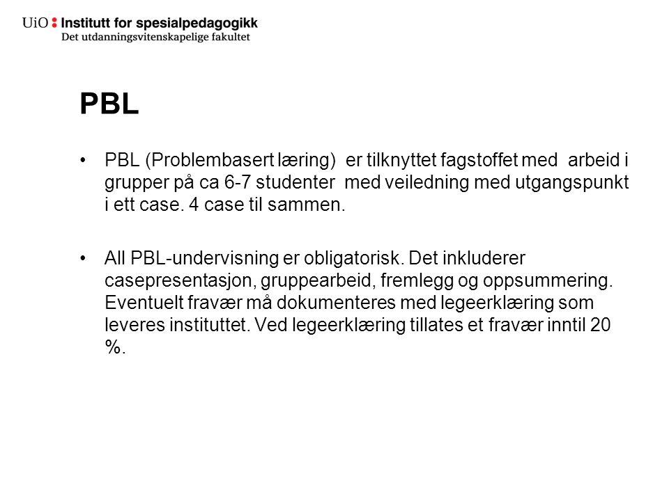 PBL PBL (Problembasert læring) er tilknyttet fagstoffet med arbeid i grupper på ca 6-7 studenter med veiledning med utgangspunkt i ett case.
