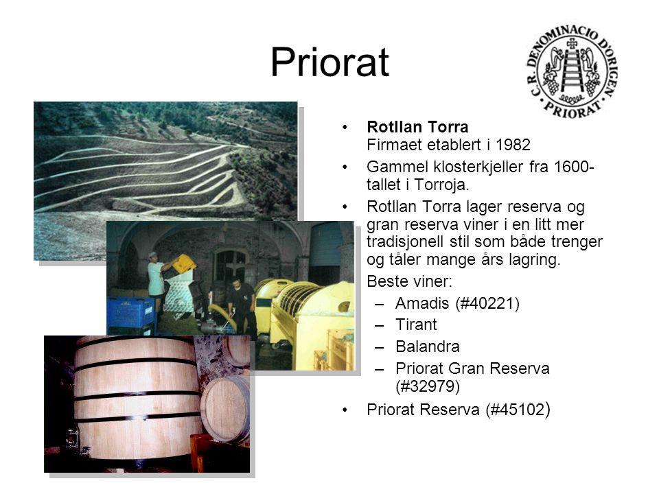 Priorat Rotllan Torra Firmaet etablert i 1982 Gammel klosterkjeller fra 1600- tallet i Torroja. Rotllan Torra lager reserva og gran reserva viner i en