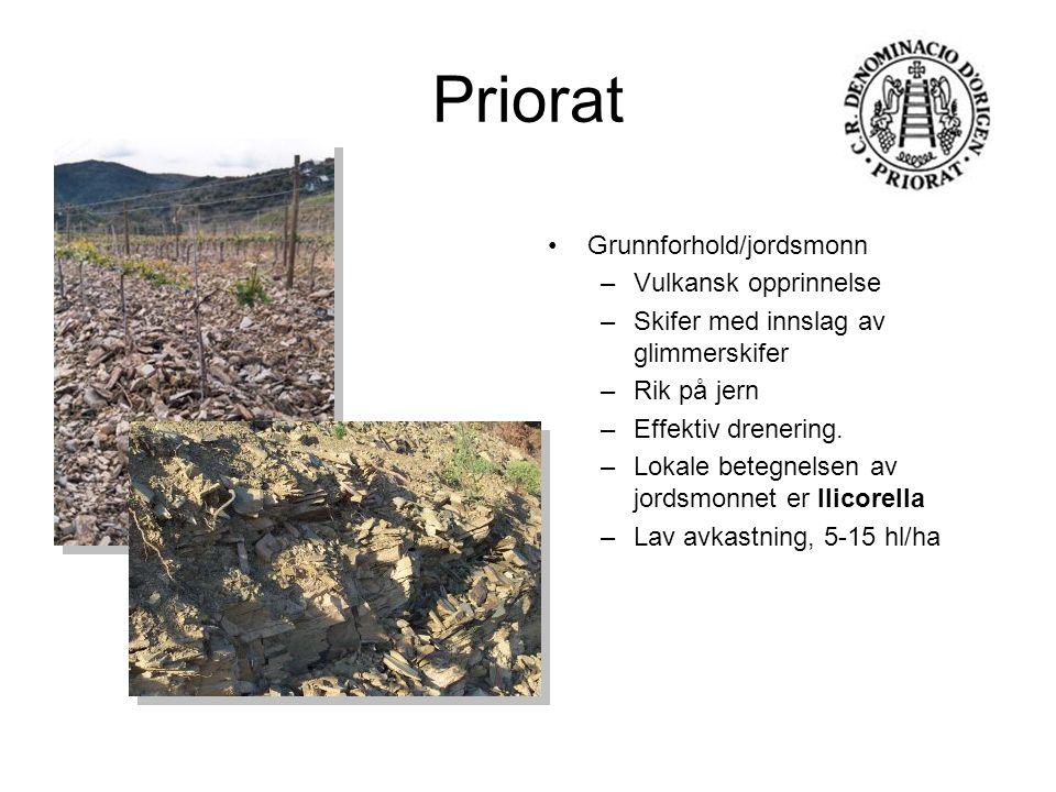 Priorat Grunnforhold/jordsmonn –Vulkansk opprinnelse –Skifer med innslag av glimmerskifer –Rik på jern –Effektiv drenering. –Lokale betegnelsen av jor