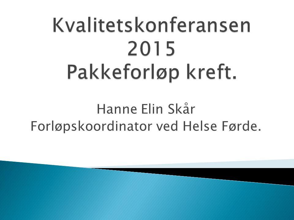 Hanne Elin Skår Forløpskoordinator ved Helse Førde.