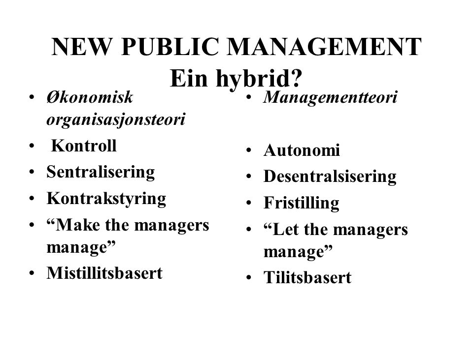 NEW PUBLIC MANAGEMENT Ein hybrid.
