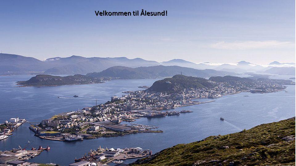 Velkommen til Ålesund!