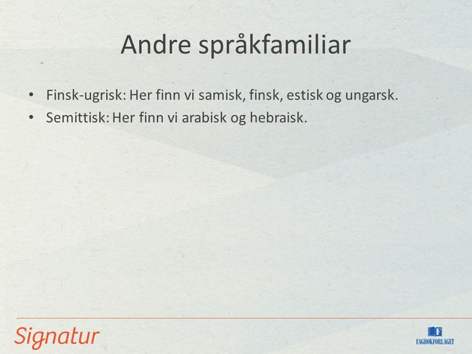 Ordrekkjefølgja Norsk er eit SVO-språk: Subjektet kjem føre verbalet, som kjem føre objektet: Guten kjøper eple