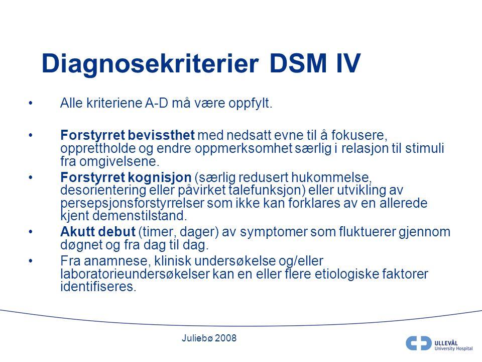 Juliebø 2008 Diagnosekriterier DSM IV Alle kriteriene A-D må være oppfylt.