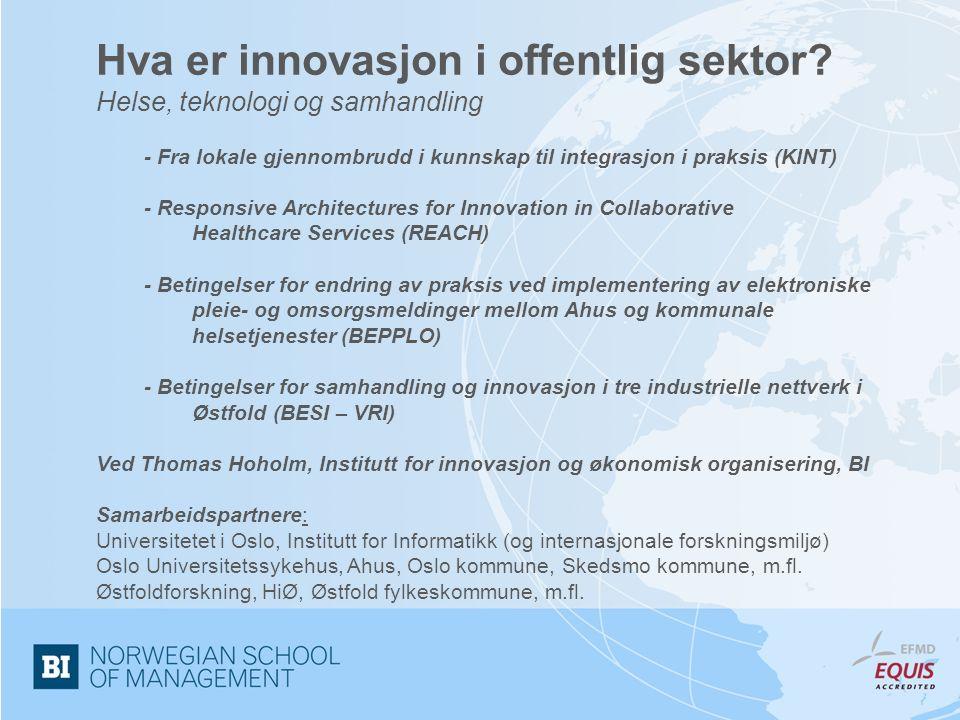 Bakgrunn Samarbeid for utvikling av portefølje av innovasjonsprosjekter relatert til helsesektoren sammen med UiO, OUS, Ahus, kommuner Finansiering til tre prosjekter i VERDIKT (KINT, REACH, BEPPLO); IKT-relatert helseinnovasjon I tillegg: finansiering til VRI II sammen med Østfoldforskning og HiØ; regional innovasjon.